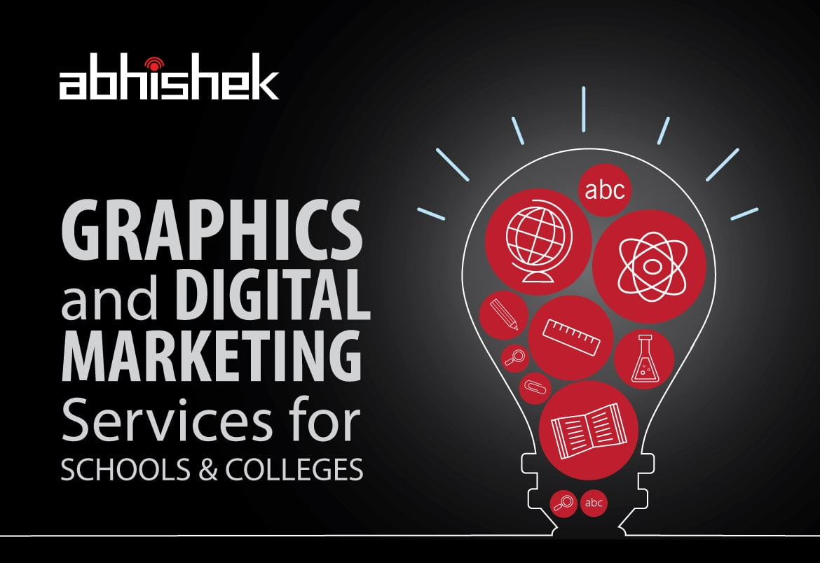 Graphics and digital marketing services for Schools & Colleges